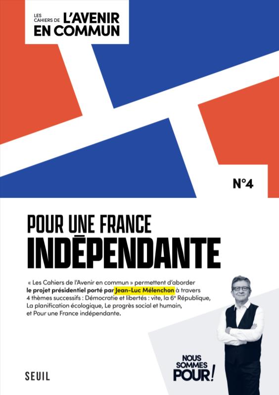 Cahier numéro 4, pour une france indépendante